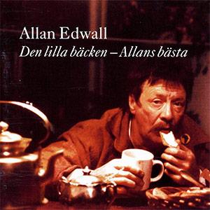 Allan  Edwall  :  «Den  lilla  bäcken  –  Allans  bästa»